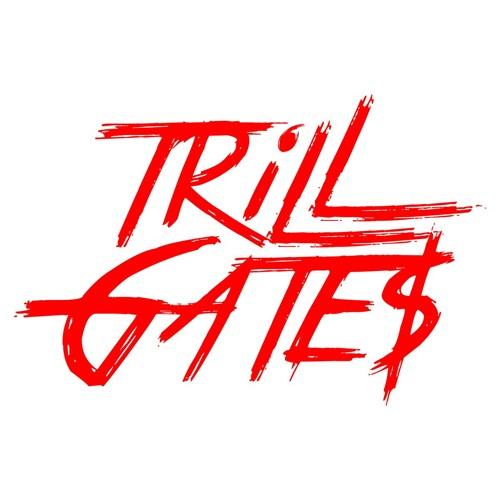 TRiLL GATE$'s avatar