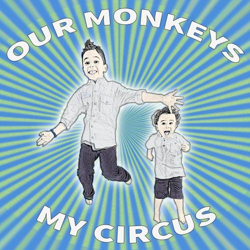 our monkeys, my circus's avatar
