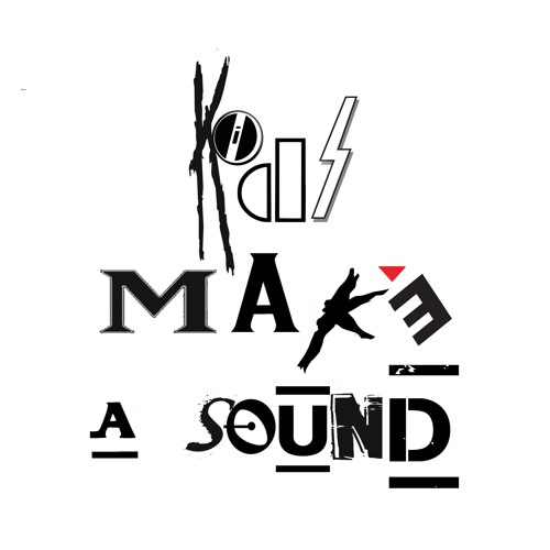 Kids make a sound's avatar