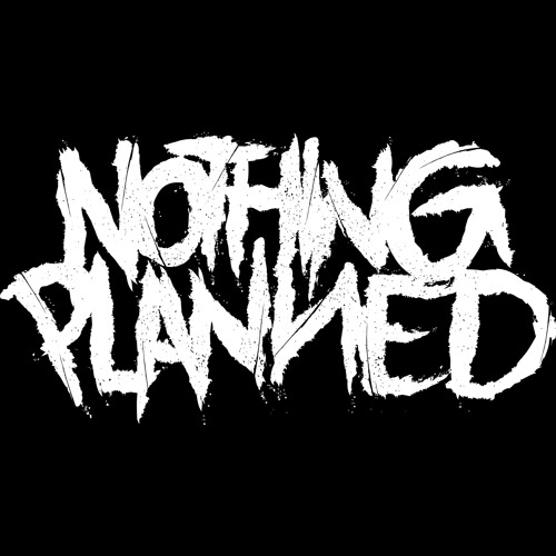 Nothing Planned's avatar