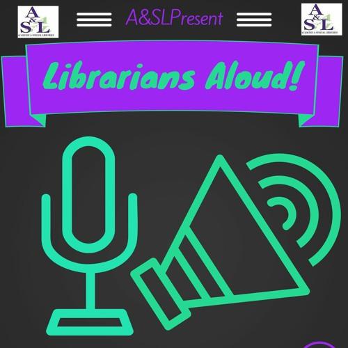 LibrariansAloud by A&SL's avatar