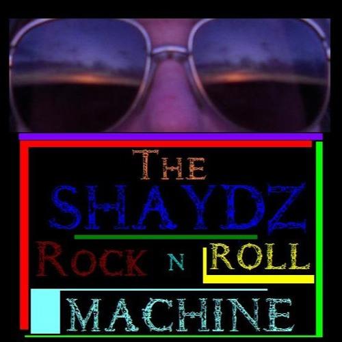 Shaydz RocknRoll Machine's avatar
