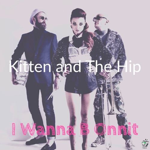 Kitten & The Hip's avatar