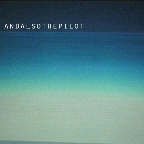 andalsothepilot's avatar