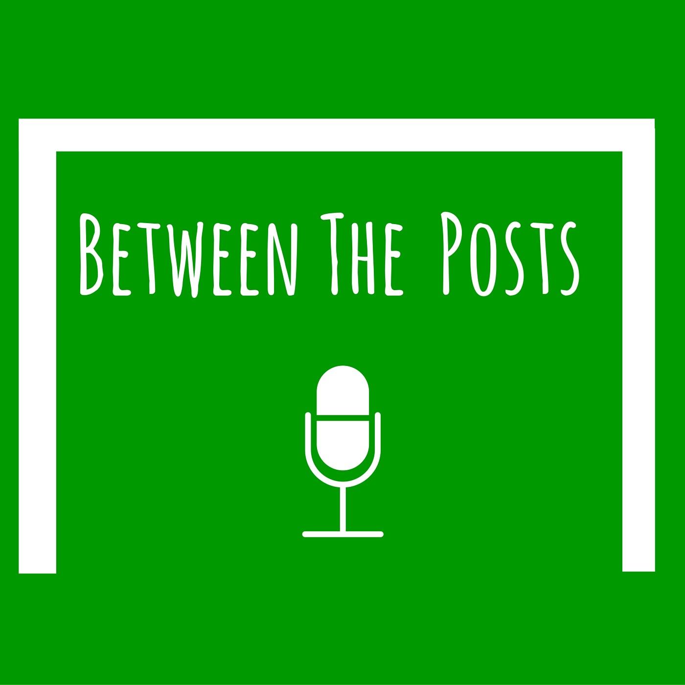 Between The Posts