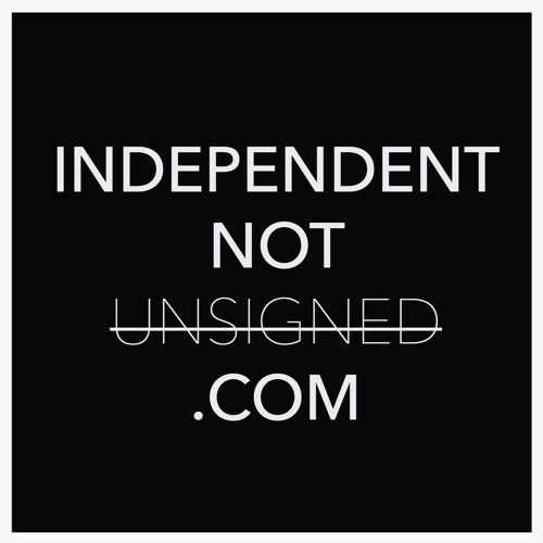 Independent not unsigned's avatar