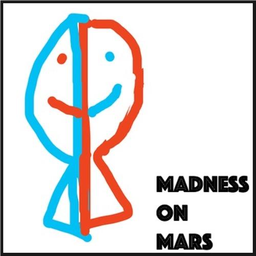 Madness On Mars's avatar
