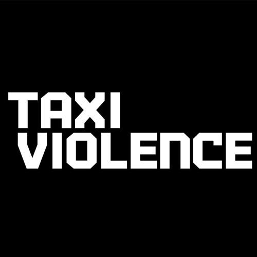 Taxi Violence's avatar