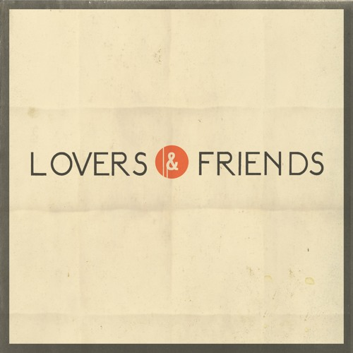 Lovers & Friends's avatar