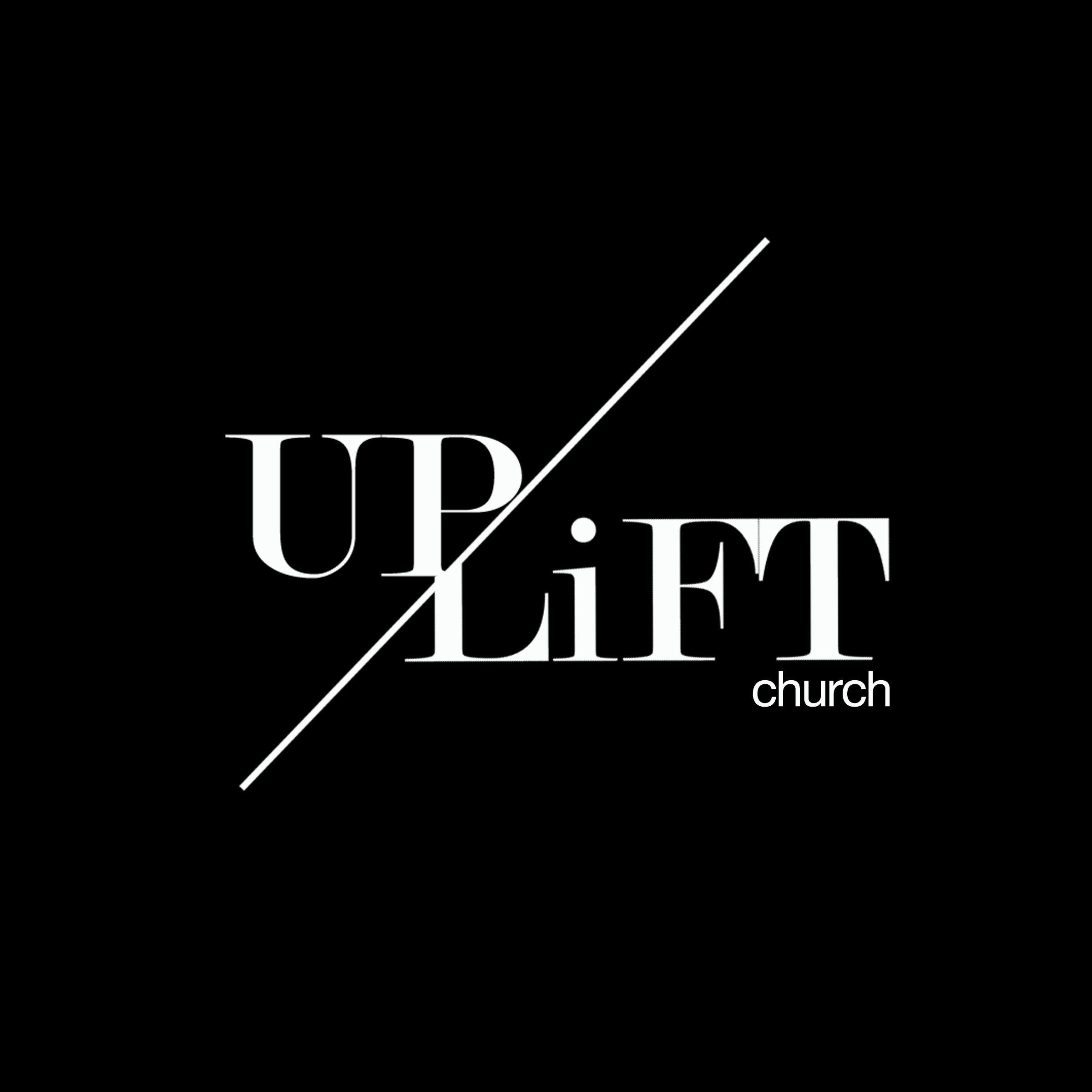 UPLiFT Church Podcast