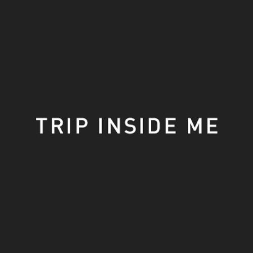 Trip Inside Me's avatar