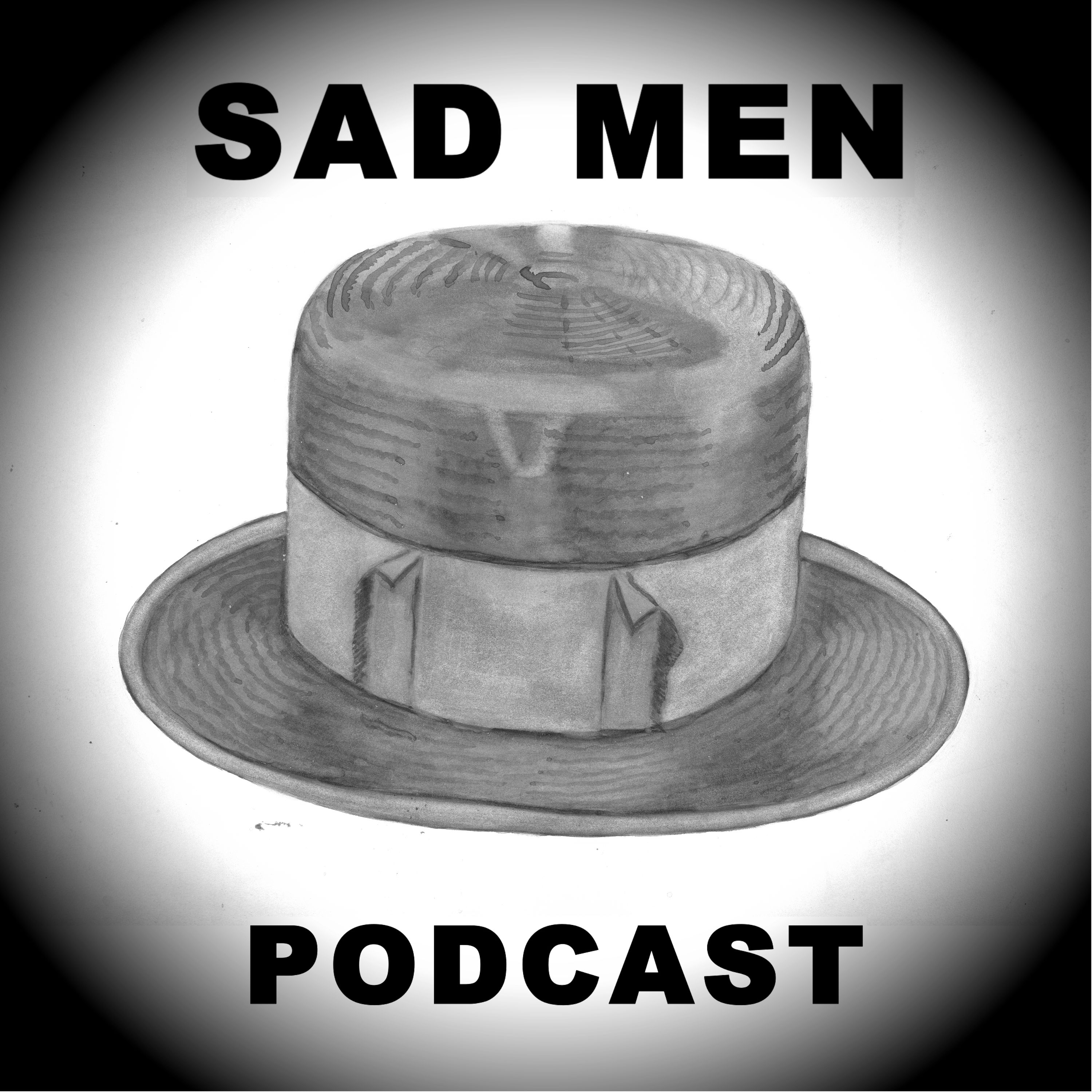 Sad Men Podcast