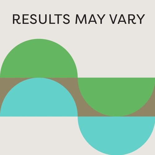 Results May Vary Podcast's avatar