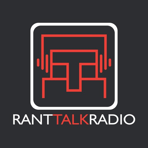 Rant Talk Radio's avatar
