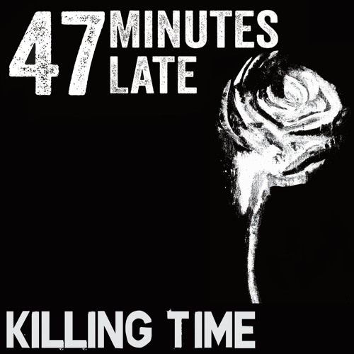 47 Minutes Late's avatar