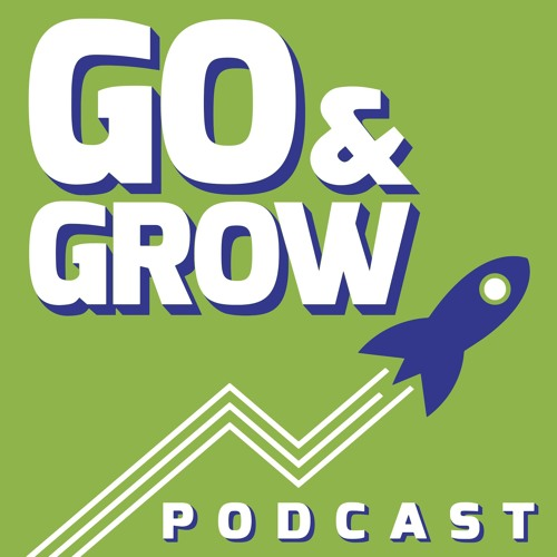 Go and Grow Podcast's avatar
