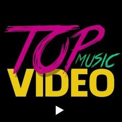 Top music video