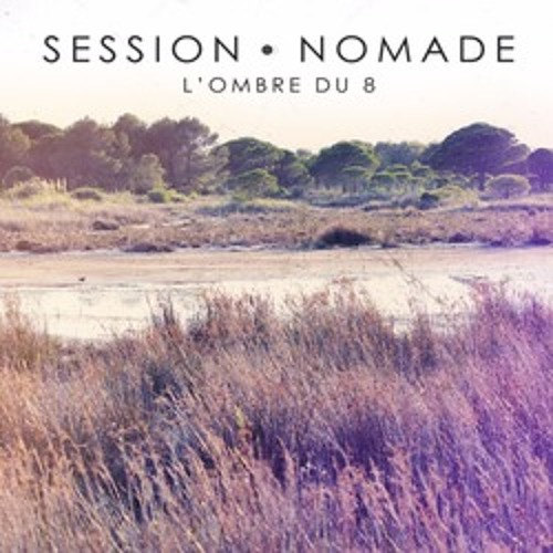 Session Nomade