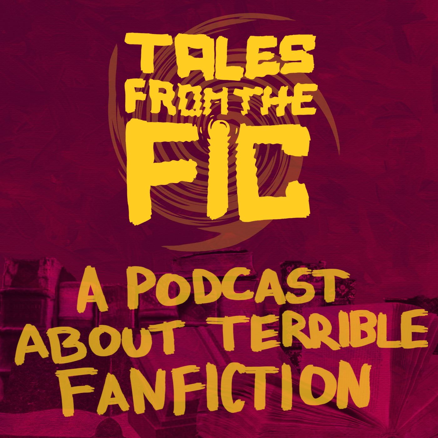 Tales from the Fic