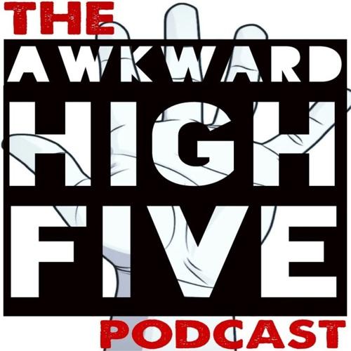 Awkward High Five Podcast's avatar