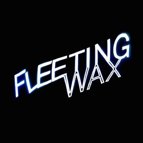 FLEETING WAX's avatar