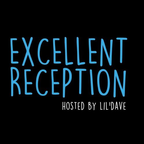 Excellent Reception podcast's avatar