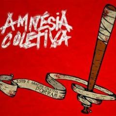 Amnésia Coletiva