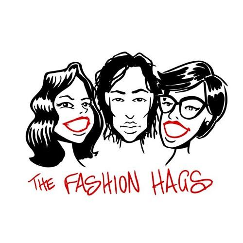FASHION HAGS Episode Three - Fashion Weeks Insanity