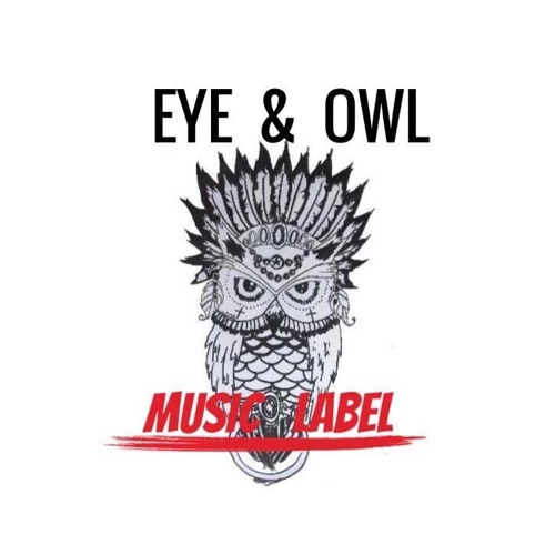 Eye & Owl - Music Label's avatar