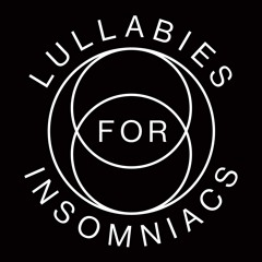 Lullabies for Insomniacs