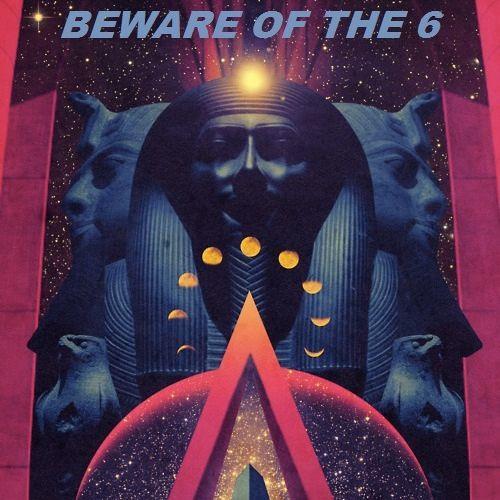 Beware Of The 6!'s avatar