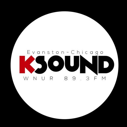 K-Sound on WNUR's avatar
