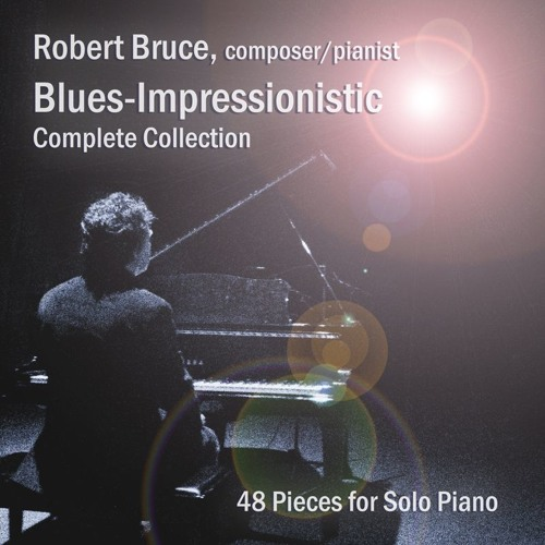 "Concert Program Demo - ""Blues-Impressionistic"" - Piano Music"