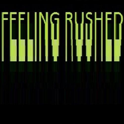 Feeling Rushed's avatar