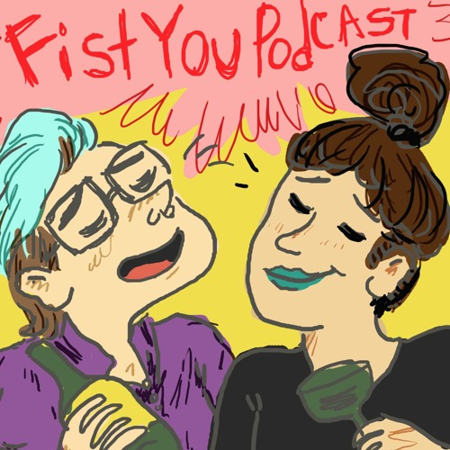 Fist You Podcast's avatar