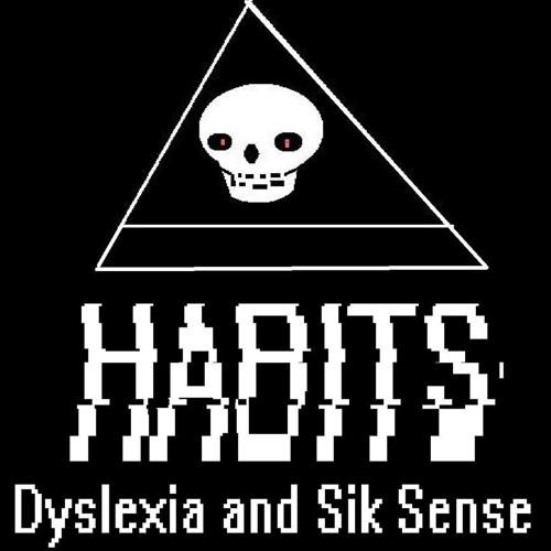 dyslexia and sik sense's avatar