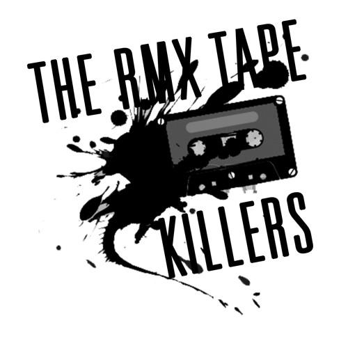 RmxTape Killers's avatar