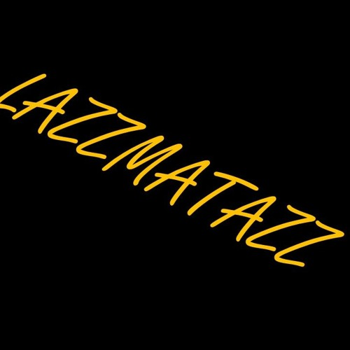 LAZZMATAZZ's avatar