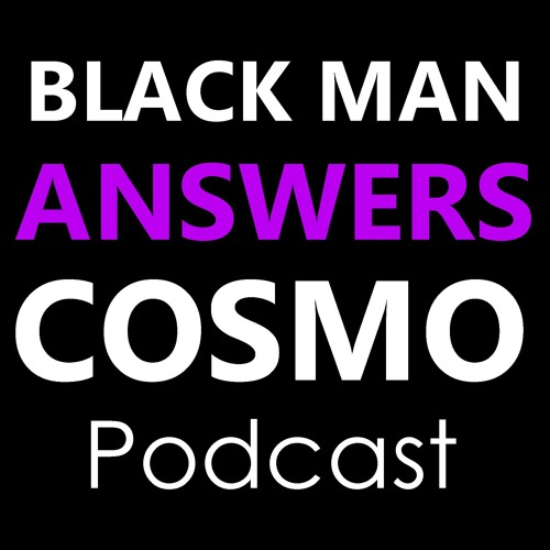 Black Man Answers Cosmo's avatar