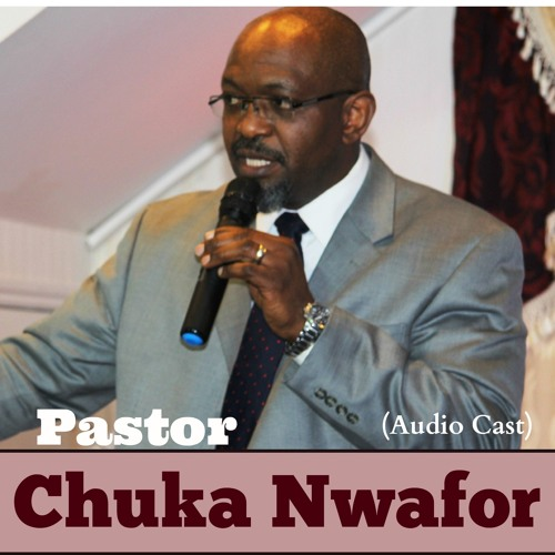 Pastor Chuka Nwafor's avatar