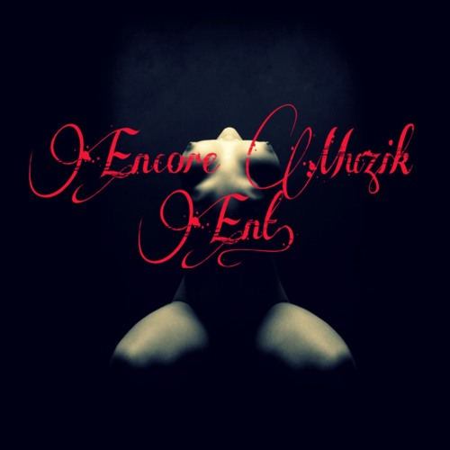 Encore Muzik Ent.'s avatar