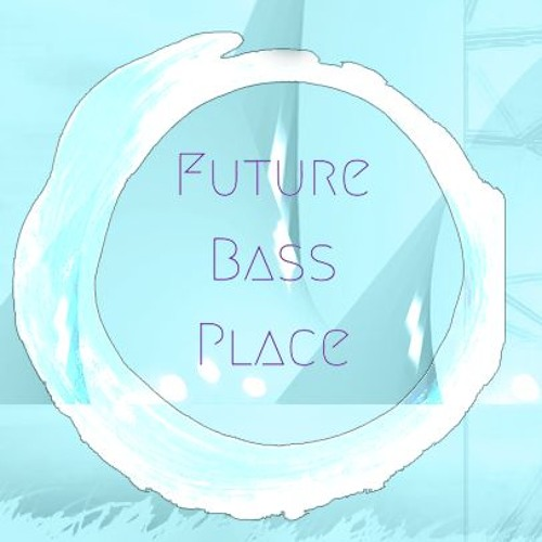 Future Bass Place's avatar