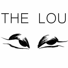 THE LOU