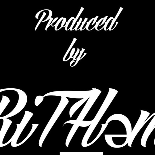 Produced by RiT͟Həm's avatar