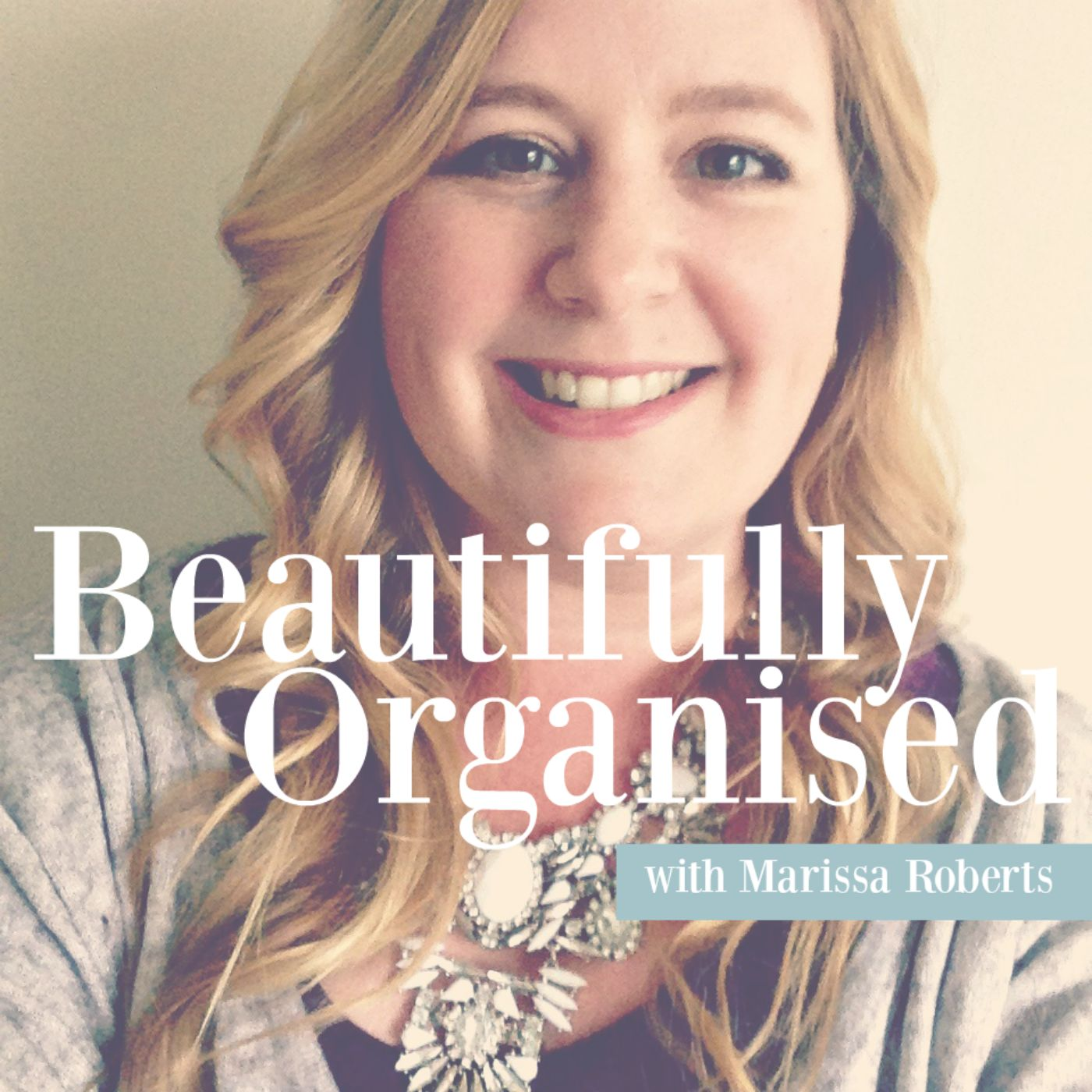 Beautifully Organised with Marissa Roberts