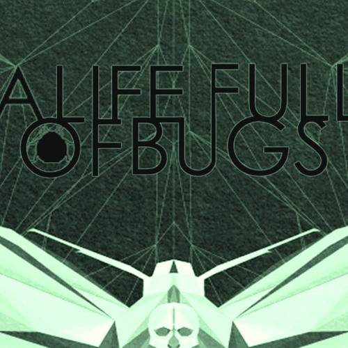 A Life Full of Bugs's avatar