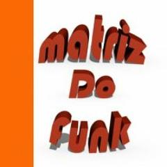 Matriz Do Funk
