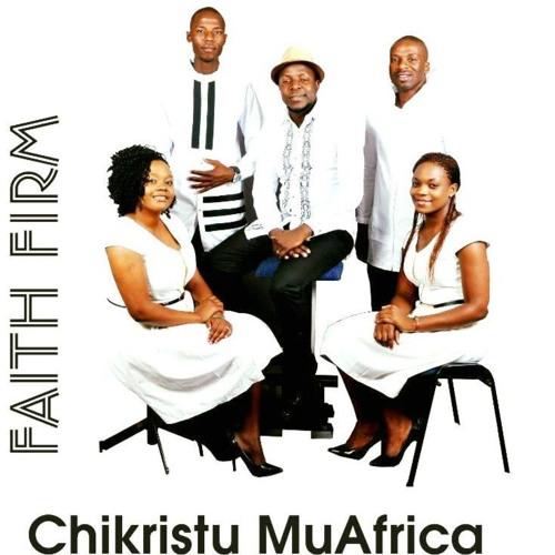 Firm Faith Zimbabwe | Free Listening on SoundCloud