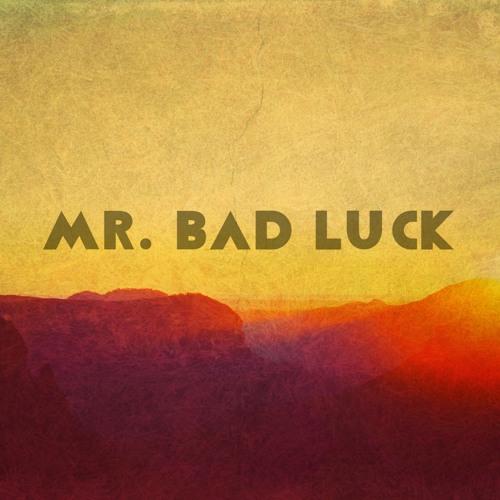 Mr. Bad Luck's avatar