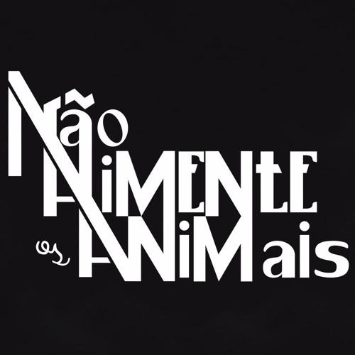 Não Alimente os Animais's avatar